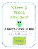 Whooo Is Paying Attention?: A Following Directions Game