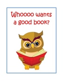 Whooo Wants a Good Book?