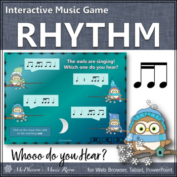 Whooo do you hear?  Interactive Rhythm Game (2 sixteenths/1 eighth)