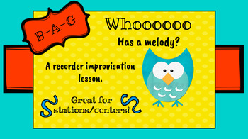 Whooo has a melody? Recorder & Orff Instrument Improvisation