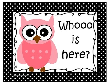 Whooo is here? Attendance Clip Chart (Black and White Polka Dot Owls)