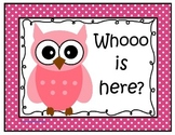 Whooo is here? Attendance Clip Chart (Pink Polka Dot Owls)
