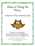 Whoooo is Telling the Story - Point of View Activity
