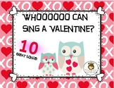 Who Can Sing a Valentine?