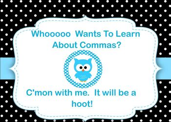 Whooooo Knows About Commas?