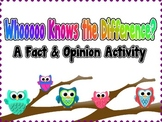 Whooooo Knows the Difference? A Fact and Opinion Game