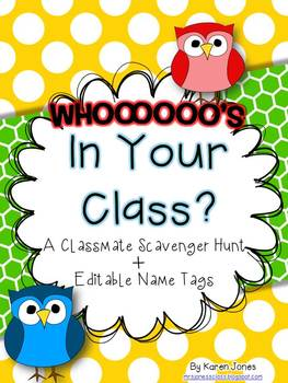 Whooooo's In Your Class? A Classmate Scavenger Hunt + Editable Owl Name Tags