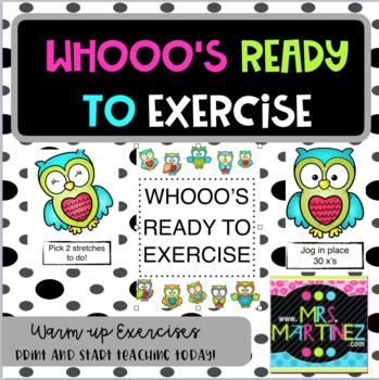 Whooooo's Ready to EXERCISE!