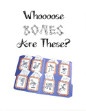 Whoooose Bones Are These? File Folder Game - No Prep