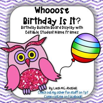 Whooose Birthday Is It?