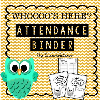 Whooo's Here Today? Attendance Binder