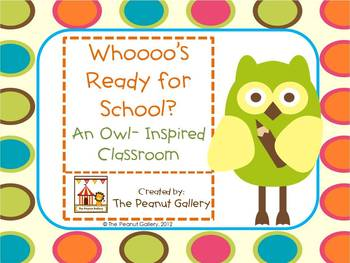 """""""Whooo's Ready for School?""""   (Owl Theme for the Classroom)"""