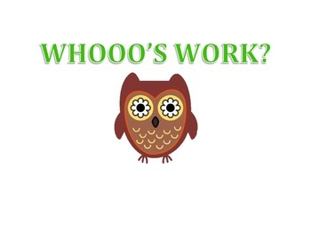 Whooo's Work Classroom Poster