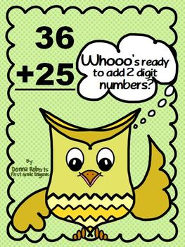 Whooo's ready to add 2 digit numbers? 1st grade CCSS align