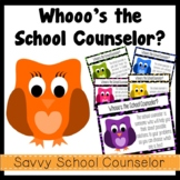 """""""Whooo's"""" the School Counselor? Posters- Savvy School Counselor"""