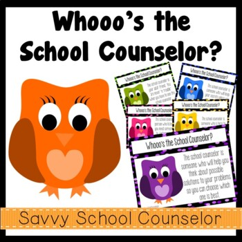 """Whooo's"" the School Counselor? Posters- Savvy School Counselor"