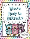 """""""Whoo's"""" Ready To Subtract? - 10 Math Centers"""