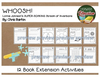Whoosh!  Lonnie Johnson by Barton 12 Book Extension Activities NO PREP