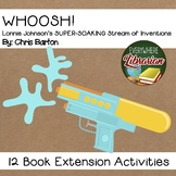 Whoosh!  Lonnie Johnson by Barton 12 Book Extension Activi