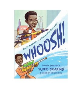Whoosh! Lonnie Johnson's Super-Soaking Stream of Inventions Trivia Questions