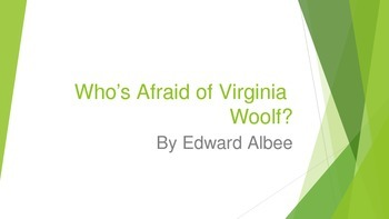 Who's Afraid of Virginia Woolf?  Prereading Activity & Author Background