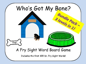 Who's Got My Bone? - A Fry Sight Word Board Game Bundle Pack - first 300 words!