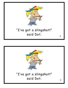 Who's Got a Slingshot? Guided Reader (-ot family)