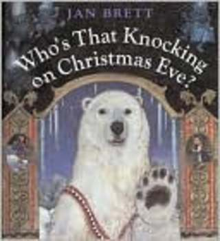 Who's Knocking On Christmas Eve by Jan Brett