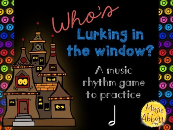 Who's Lurking in the Window? Two interactive PDF games to practice half note