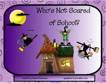 Who's Not Scared of School?
