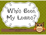 Who's Seen My Leaves?  A Fact Family Center