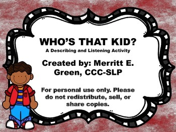 Who's That Kid?  A Describing and Listening Activity