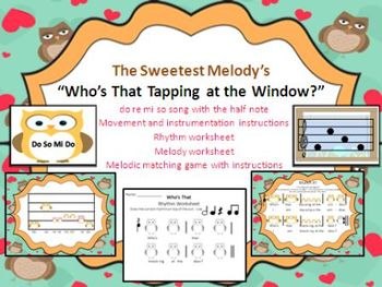 Who's That Tapping at the Window - song and activities for Re