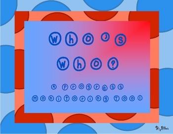 Who's Who?: A Progress Monitoring Tool