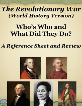 Who's Who in The American Revolutionary War: Reference Sheet and Review