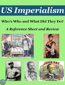 Who's Who in US Imperialism: Reference Sheet and Review