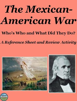Who's Who in the Mexican-American War: Reference Sheet and Review