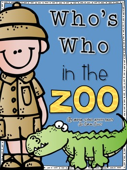 Who's Who in the Zoo:  An Animal Science Activity Packet