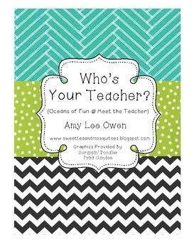 Who's Your Teacher (Oceans of Fun at Meet the Teacher)