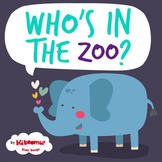 Who's in the Zoo? Song