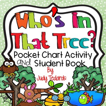 Who's in the tree?  (Pocket Chart and Book Making Activity)