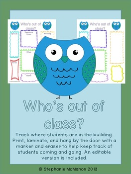 Who's out of class? Keep track of where students are in the building