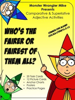 Who's the Fairer or Fairest of Them All: Comparative and Superlative Adjectives
