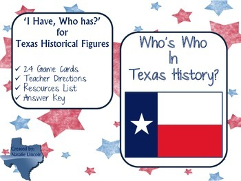 "Who's who in Texas history, ""I Have, Who Has?"""
