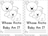 Whose Arctic Baby Am I Emergent Reader
