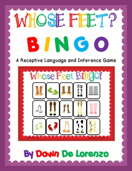 Whose Feet? BINGO {Inference Skills. Receptive and Expressive Language}