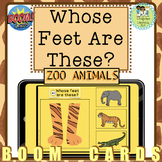Whose Feet are These?  ZOO Animals:  Boom Cards™  / Digita