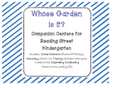 Whose Garden Is It Reading Street Companion Centers