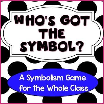 Symbolism Game: Who's Got the Symbol?