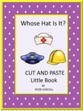 Community Helpers Whose Hat Is It? Community Helpers Center,Cut and Paste
